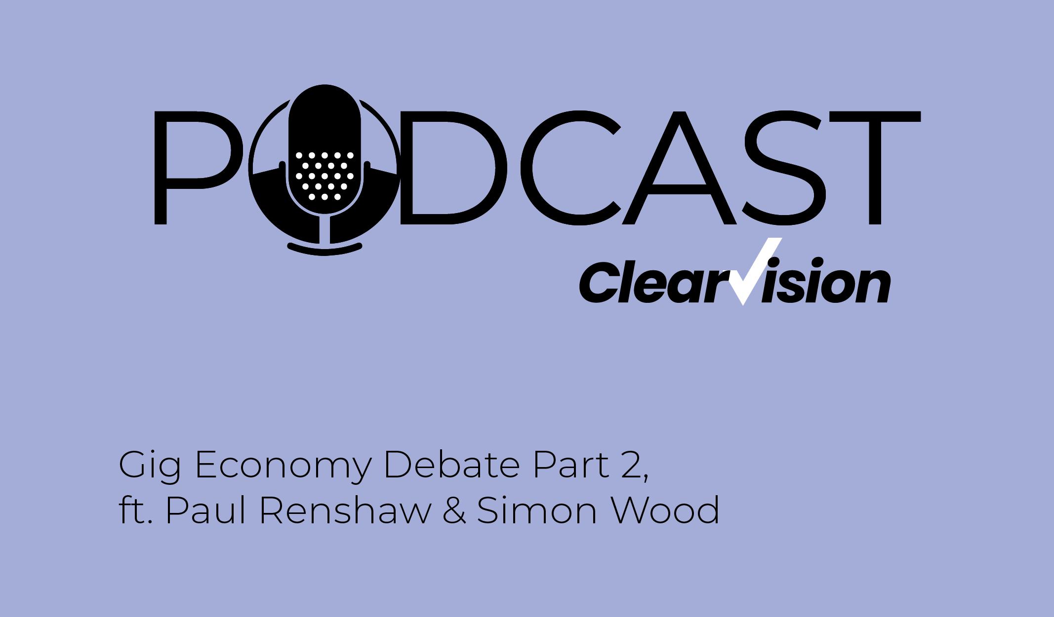 Gig Economy Part 2 Podcast