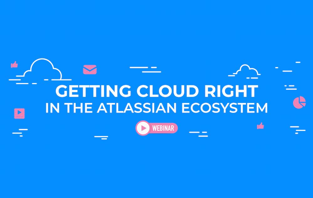 Getting Cloud right webinar