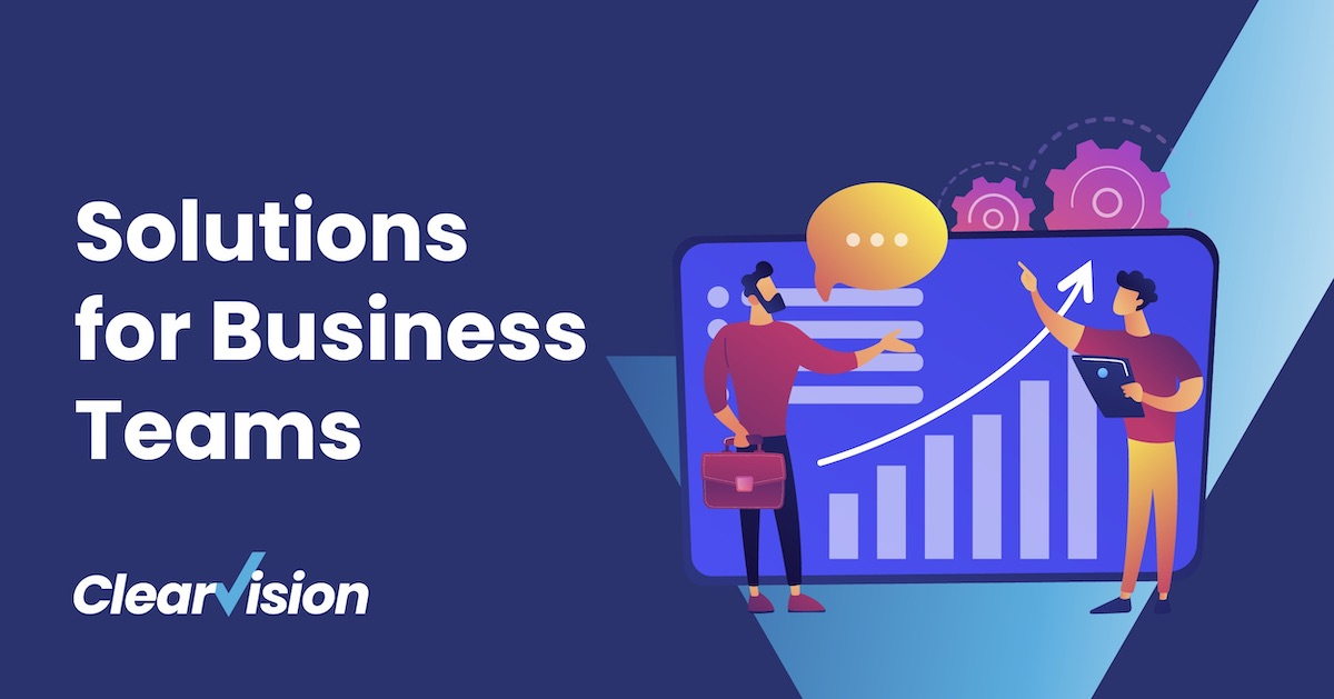 Solutions for Business teams
